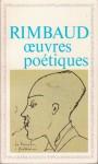Oeuvres poétiques - Arthur Rimbaud