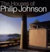 Houses of Philip Johnson - Stover Jenkins, David Mohney, Steven Brooke, Neil Levine