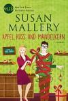 Apfel, Kuss und Mandelkern (New York Times Bestseller Autoren: Romance) - Gabriele Ramm, Susan Mallery