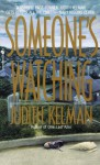 Someone's Watching - Judith Kelman