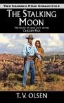 The Stalking Moon - Theodore V. Olsen