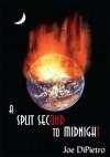 A Split Second to Midnight - Joe Dipietro