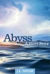 Abyss - J.E. Taylor