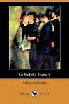 Le Nabab, Tome II (Dodo Press) - Alphonse Daudet
