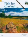 Folk for Clarinet [With CD] - Marianne Magolt, Hans Magolt, Hal Leonard Publishing Company