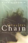 Gravitys Chain - Alan Goodwin, Allan Goodwin