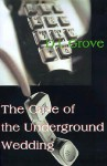 The Case of the Underground Wedding - D.I. Grove