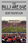 The Bills Are Due - Rob Thompson