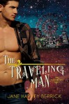 The Traveling Man (Traveling Series #1) - Jane Harvey-Berrick