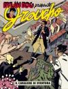 Groucho n. 7: Il cavaliere di sventura - Tiziano Sclavi, Paola Barbato, Luigi Piccatto, Angelo Stano