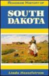 Roadside History of South Dakota - Linda M. Hasselstrom