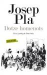 Dotze homenots - Josep Pla