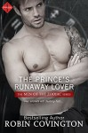 The Prince's Runaway Lover (Entangled Indulgence) (Men of the Zodiac) - Robin Covington