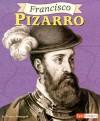 Francisco Pizarro - Thomas Streissguth, John P. Boubel