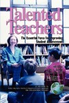 Talented Teachers: The Essential Force for Improving Student Achievement (The Milken Family Foundation Series on Education Policy) (Milken Family Foundation Series on Education Policy) - Tamara W. Schiff