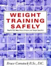 Weight Training Safely: The F.I.T.S. Way (Free of Injury & Target-Specific) : A Reference Guide and Injury Prevention Program - Bruce Comstock