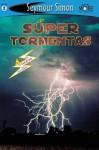 Tormentas Increibles (Seemore Readers: Level 2 (Spanish)) (English and Spanish Edition) - Seymour Simon