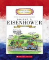 Dwight D. Eisenhower: Thirty-Fourth President 1953-1961 - Mike Venezia