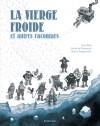 La vierge froide et autres racontars - Jørn Riel, Gwen de Bonneval, Hervé Tanquerelle