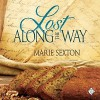 Lost Along the Way - Marie Sexton, Jeff Gelder