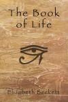 The Book of Life - Elizabeth Beckett