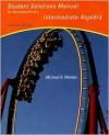 Student Solutions Manual for Gustafson/Frisk's Intermediate Algebra - Michael G. Welden, R. David Gustafson, Peter D. Frisk