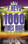 7 Keys to 1000 Times More - Mike Murdock