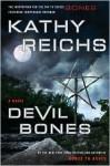 Devil Bones (Temperance Brennan, #11) - Kathy Reichs