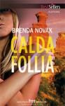 Calda follia - Brenda Novak, Alessandra De Angelis