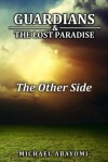 The Other Side (Guardians, #6) - Michael Abayomi