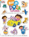Dora the Explorer: Ultimate Sticker Book - Laura Gilbert