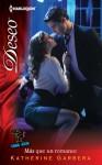 Mas Que Un Romance: (More Than a Romance) - Katherine Garbera