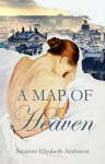 A Map of Heaven - Suzanne Elizabeth Anderson