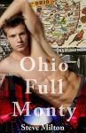 Ohio Full Monty (Straight Guys Book 9) - Steve Milton
