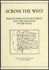 Across The West: Human Population Movement And The Expansion Of The Numa - David B. Madsen