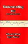 Understanding RSI - Edward D. Dobson, Roger Reimer