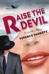 Raise the Devil - Terence Faherty