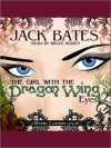 The Girl with the Dragon Wing Eyes - Jack Bates