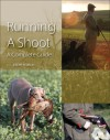 Running a Shoot: A Complete Guide - J.C. Jeremy Hobson