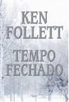 A Ameaça - Ken Follett