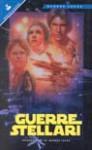 Guerre Stellari - George Lucas, Alan Dean Foster, Gian Paolo Gasperi