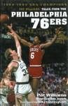 Pat Williams' Tales from the Philadelphia 76ers: 1982-1983 NBA Champions - Pat Williams