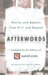 Afterwords: Stories and Reports from 9/11 and Beyond - The Editors of Salon.com, David Talbot
