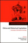 China and Historical Capitalism: Genealogies of Sinological Knowledge - Timothy Brook