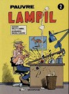 Pauvre Lampil, tome 2 - Willy Lambil, Raoul Cauvin