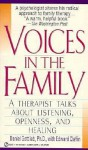 Voices in the Family: A Therapist Talks about Listening, Openness, and Healing - Daniel Gottlieb, Edward Claflin, Edward Claflin