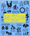 The Economics Book: Big Ideas Simply Exlpained - John Farndon, Christopher Wallace, Marcus Weeks, Frank Kennedy, George Abbot, James Meadway