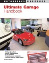 Ultimate Garage Handbook - Richard Newton