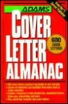 Adams Cover Letter Almanac - Adams Media