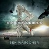 The Sagas of Ragnar Lodbrok - Ben Waggoner - Translator, Inc. Blackstone Audio, Inc., Ray Chase